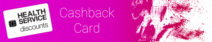 Health Service Discounts Cashback Card